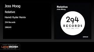Joss Moog - Relative (Hamdi Ryder Remix)
