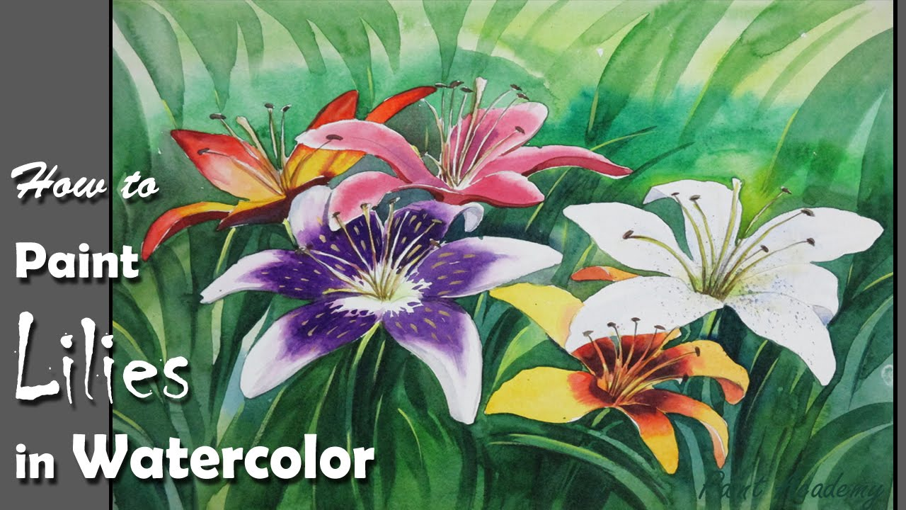How to Paint Lily Flowers in Watercolor - YouTube