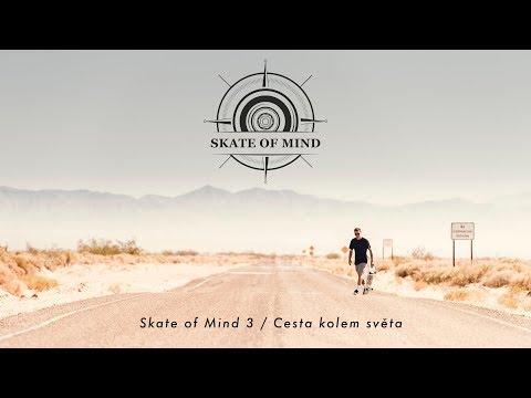 SKATE OF MIND 3 / CESTA KOLEM SVĚTA
