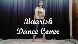 Baarish Dance Choreography Video (Half Girlfriend)