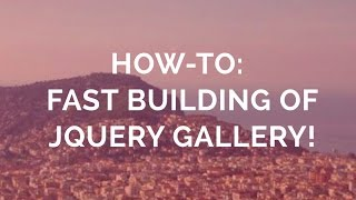 How-to: Fast building of jQuery Gallery! thumbnail