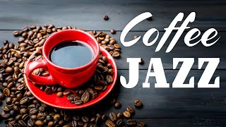 Good Morning Jazz - Sweet Coffee JAZZ Music To Start The Day