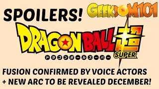 Fusion in Super AND the Next Big Arc Revealed!? Dragon Ball Super Spoilers