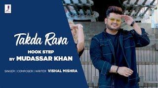 Takda Rava Hook Step Mudassar Khan | Vishal Mishra