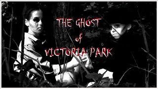 The Ghost of Victoria Park Trailer
