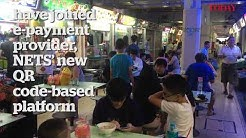 NETS QR code payments at hawker centres
