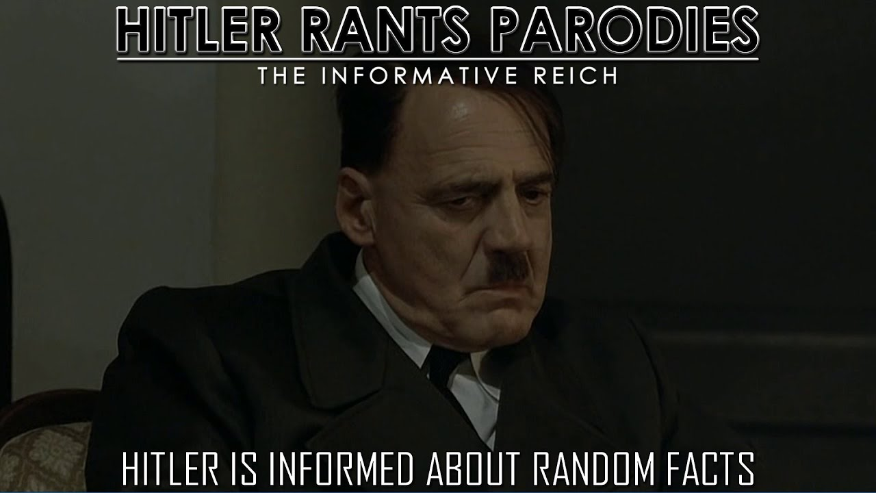 Hitler is informed about random facts