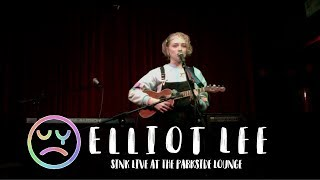 Elliot Lee: Sink (Live at the Parkside Lounge)