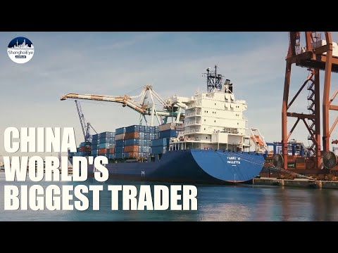 China now world's biggest trader with $4.6 trillion in 2020