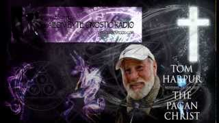 The Pagan Christ (with Tom Harpur): Aeon Byte Gnostic Radio
