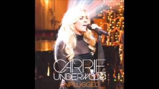 Carrie Underwood ~ Blown Away ~ VH1 Unplugged (Audio)
