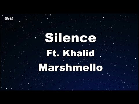 Silence Ft. Khalid - Marshmello Karaoke 【With Guide Melody】 Instrumental