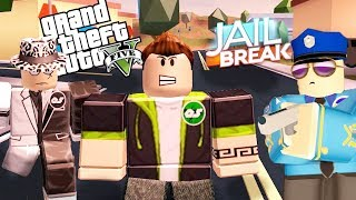 GTA 5 ROBLOX JAILBREAK VERS-YONU / Roblox Jailbreak Rollenspiel