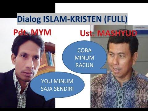 Dialog Pdt  MYM Dan Ust . Mashyud (Alkitab Itu Asli Atau Palsu?)