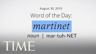 word-of-the-day-martinet-merriam-webster-word-of-the-day-time