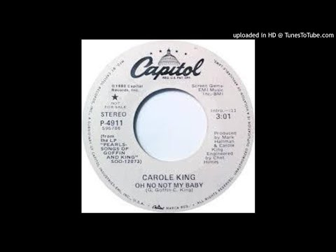 Carole King / Oh No, Not My Baby [4 Versions]