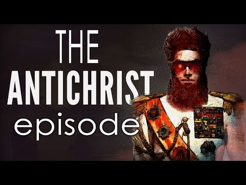What The Antichrist Will Do (Earth's Darkest Hour)