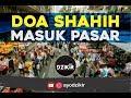 Dzikir Shahih - Doa Shahih Masuk Pasar BismikaStore