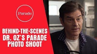 Go Behind-the-Scenes at Dr. Oz's Parade Photo Shoot