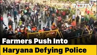 Farmers Brave Tear Gas, Water Cannons, Push Into Haryana For Delhi March