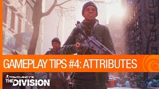 Tom Clancy's The Division – Gameplay Tips #4: Gear Mods & Attributes [US]