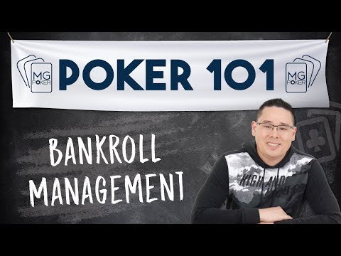 Managing Your Money in Poker Strategy – Poker Bankroll Management Fundamentals | Poker 101 Course