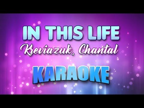Kreviazuk, Chantal - In This Life (Karaoke & Lyrics)