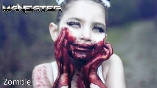 Maneater - Zombie