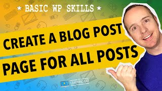 WordPress Blog Page - Create A Separate Page To Display All Blog Posts  WP Learning Lab