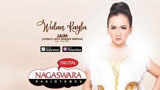 Wulan Kayla JAIM NAGASWARA MP3