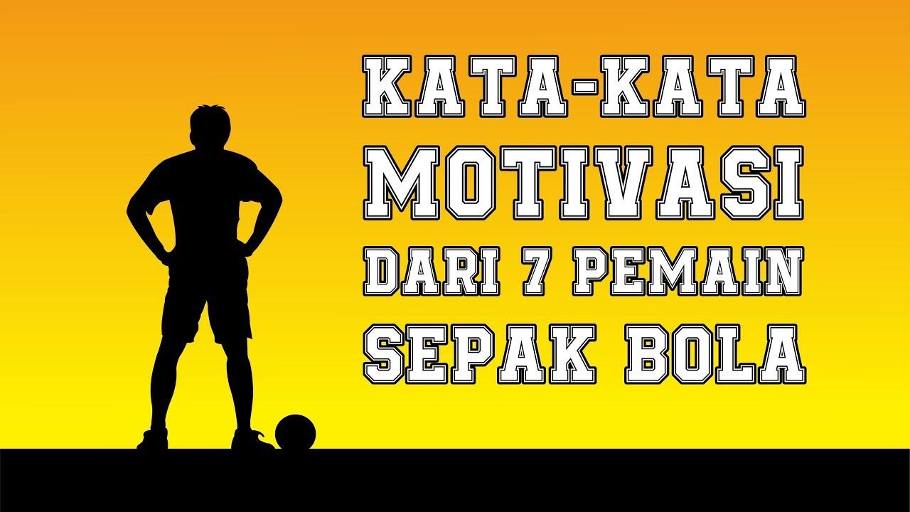 Kata Kata Motivasi Dari 7 Pemain Sepak Bola Dunia