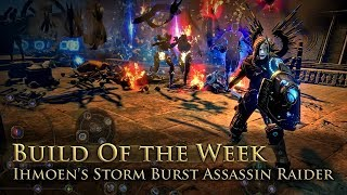Build of the Week S07E5: Ihmoen's Storm Burst Assassin Raider
