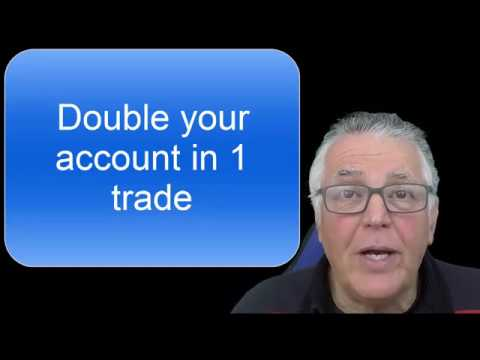 Learn how to Double your Forex Account in 1 trade. You need 3 winners out of 8 to win PART 1 of 2