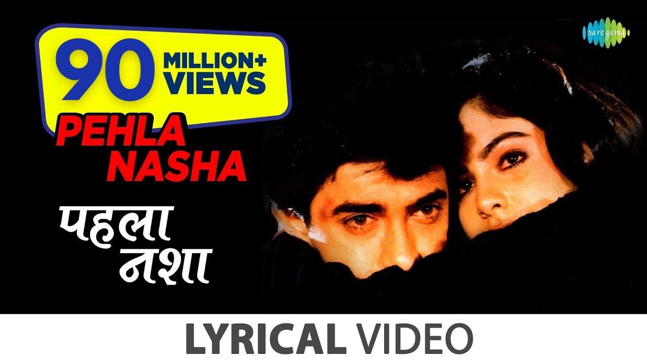 Download Pehla Nasha with lyrics | पहला नशा गाने के बोल | Jo Jeeta Wohi Sikandar | Aamir Khan | Pooja Bedi