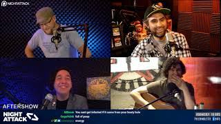 Night Attack #182: Aftershow