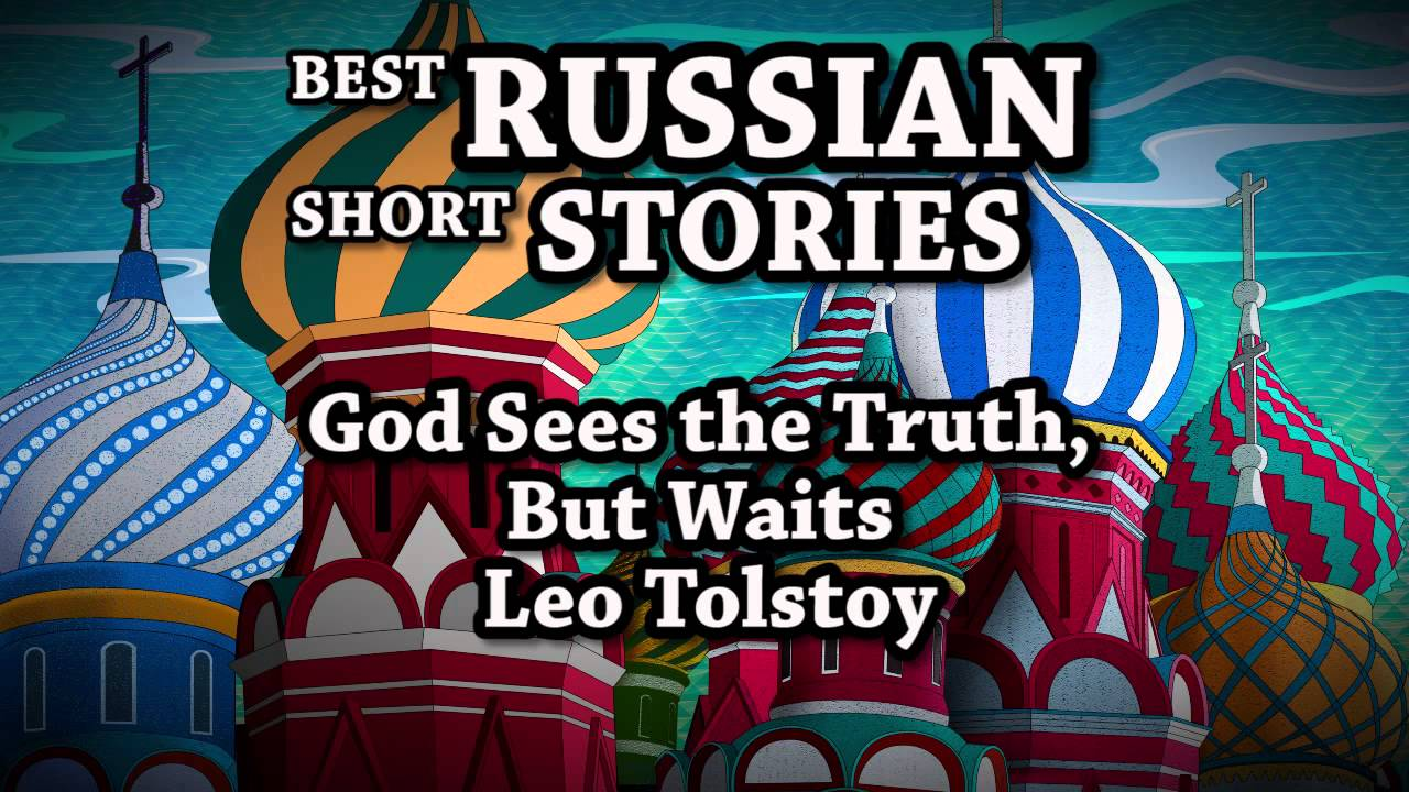 setting of the short story of god sees the truth but waits 'god sees the truth, but waits' is an aptly titled short story that reinforces the biblical message that when the world is up against you, god alone knows the truth.