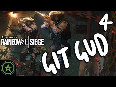 Let's Play - Rainbow Six Siege: Git Gud 4 - More Betterer Gud