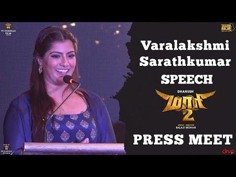Varalakshmi Sarathkumar Speech at Maari 2 Press Meet | Dhanush | Balaji Mohan | Yuvan Shankar Raja