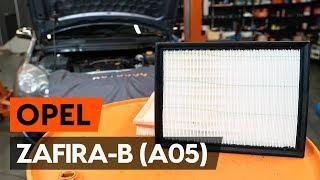 Hvordan udskiftes luftfilter on OPEL ZAFIRA-B 2 (A05) [GUIDE AUTODOC]