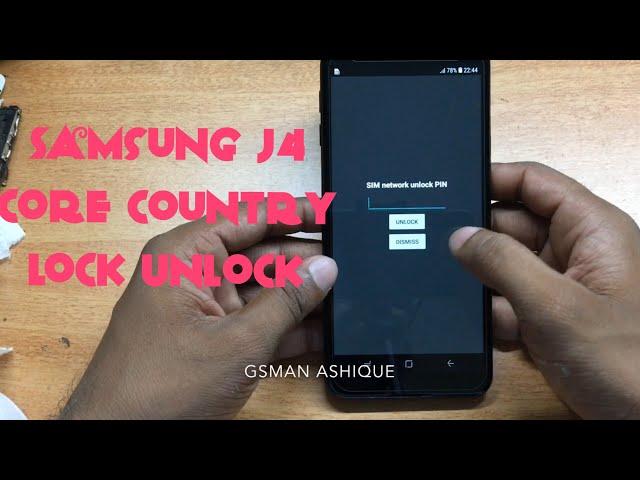 Samsung J4 Core(SM-J410F) country Unlock | GSMAN ASHIQUE |