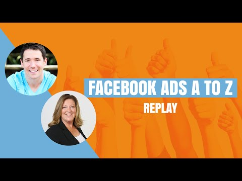 Facebook Ads A to Z - August 2015 - Replay
