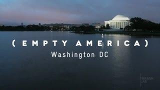 Washington, D.C. Time Lapse (Empty America)