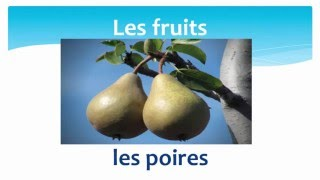 Fruits in French - Les fruits en français