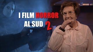I film HORROR al SUD 2