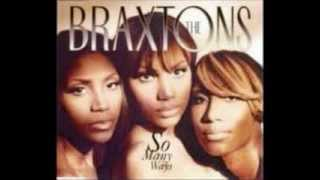 The Braxtons:  So Many Ways
