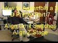 Ultimaker Original Plus - How to Assembl