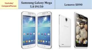 Samsung Galaxy Mega 5.8 I9150 Versus Lenovo S890, specifications