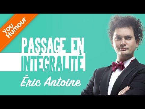 ERIC ANTOINE - Passage intégral