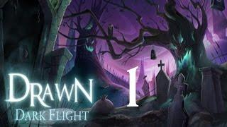 Drawn: Dark Flight | Part 1