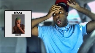 Frank Ocean - Blonde (Reaction / Review)